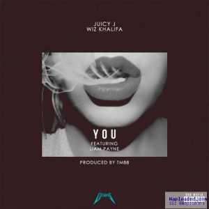 Juicy J - You ft Wiz Khalifa & Liam Payne